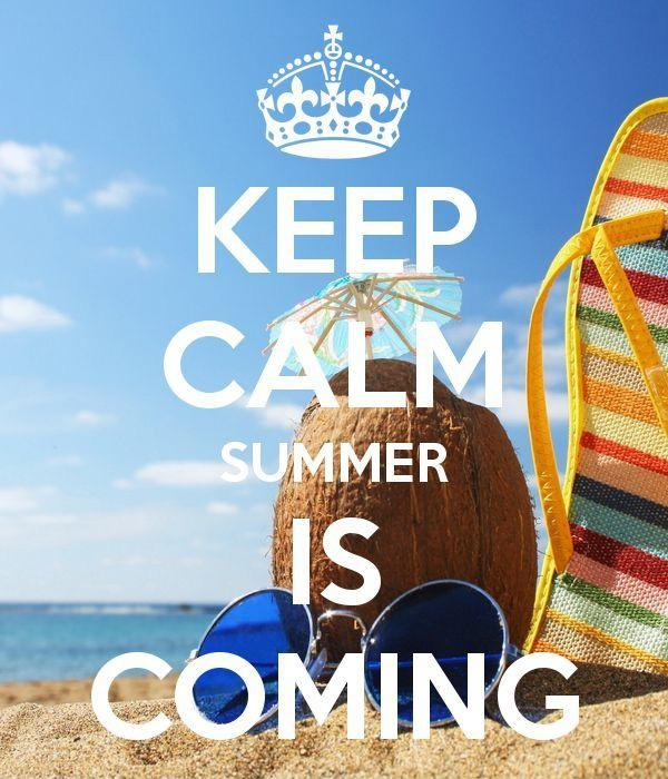 Keep calm summer is coming Picture Quote #2