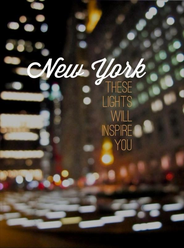 New York, these lights will inspire you Picture Quote #1