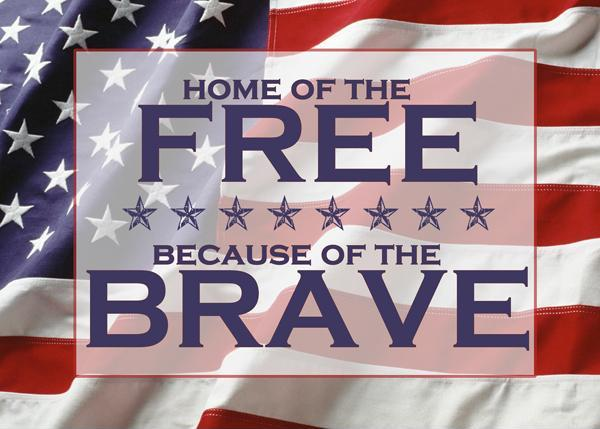 Home of the free, because of the brave Picture Quote #1