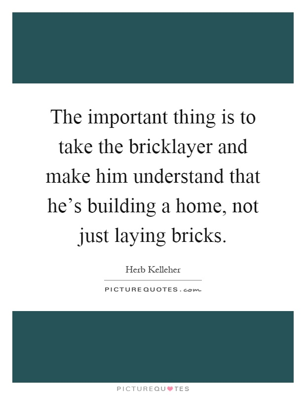 Building A Home Quotes Sayings Building A Home Picture