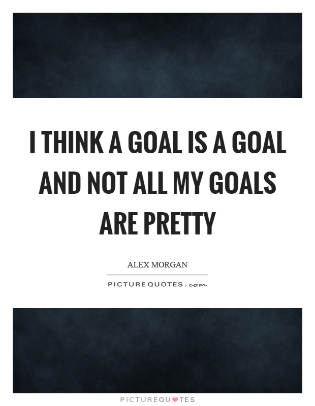 131 morgan quotes by quotesurf picturequotes alex morgan quotes sayings 8 quotations voltagebd Image collections