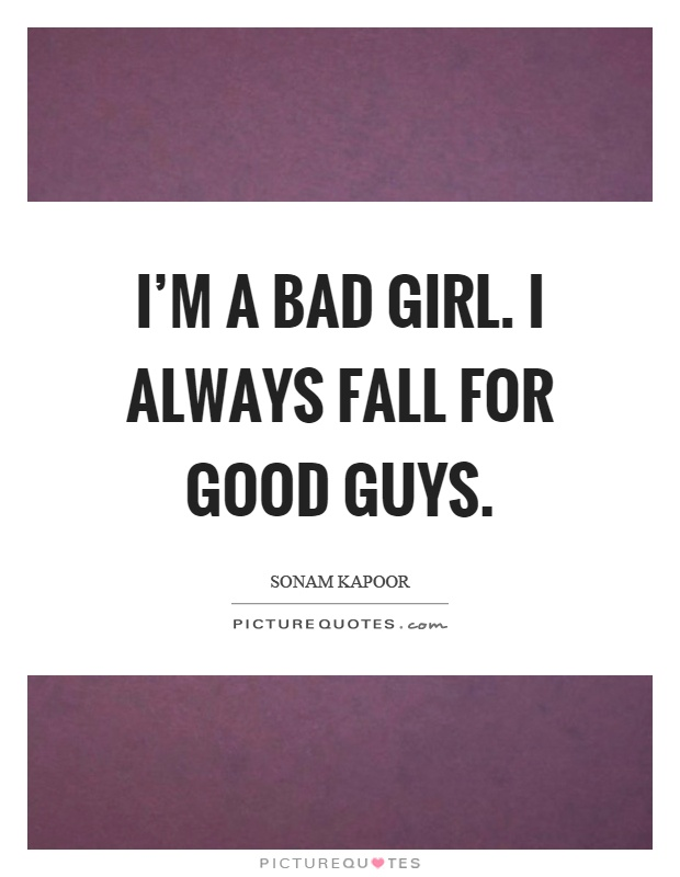 i am a bad girl quotes - photo #30