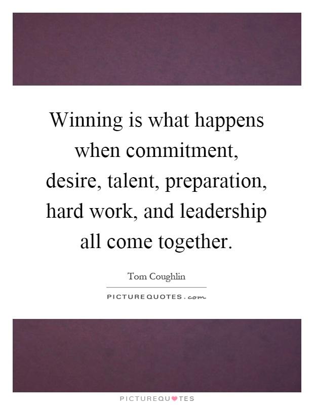 leadership and hard work