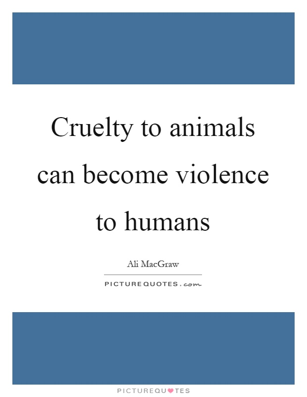 Quotes About Human Nature And Violence