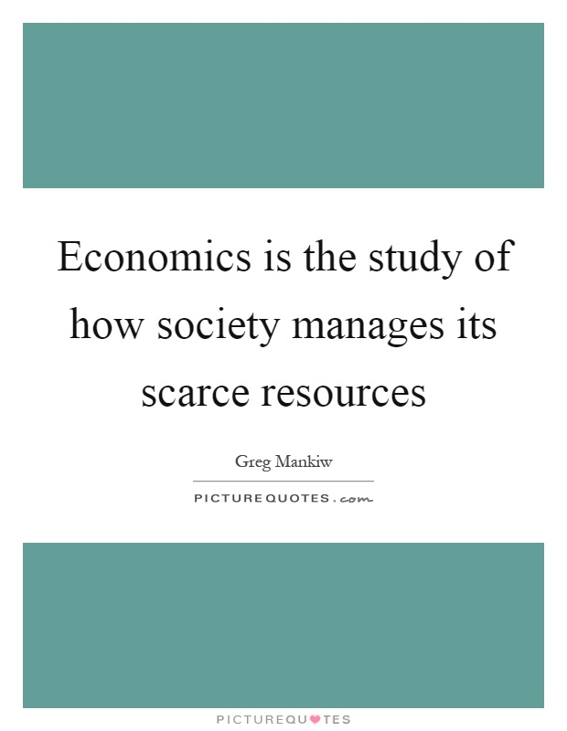 Economics Is Scarce Resources Allocation - What Resource ...