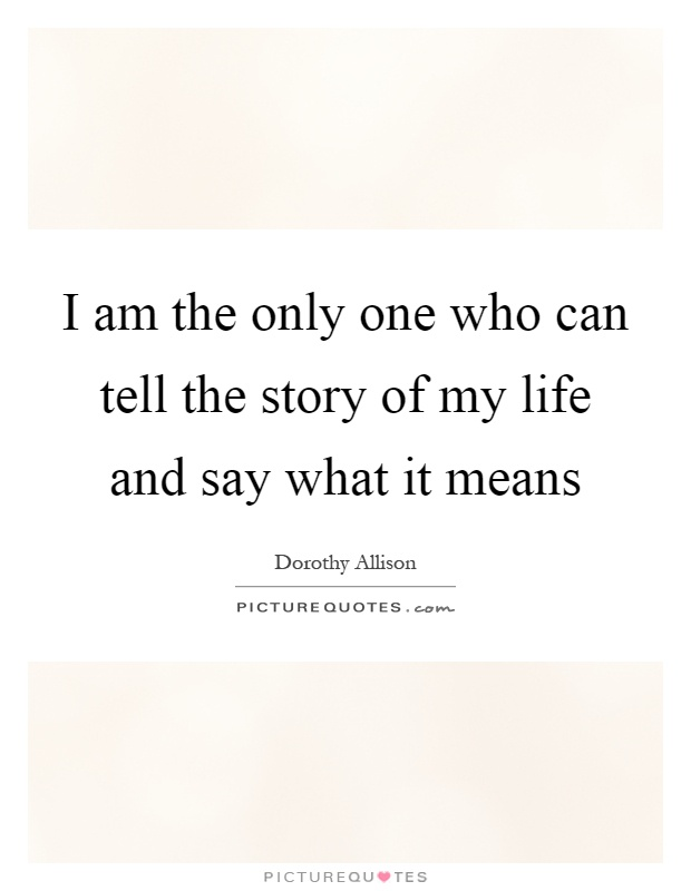 story of my life quotes