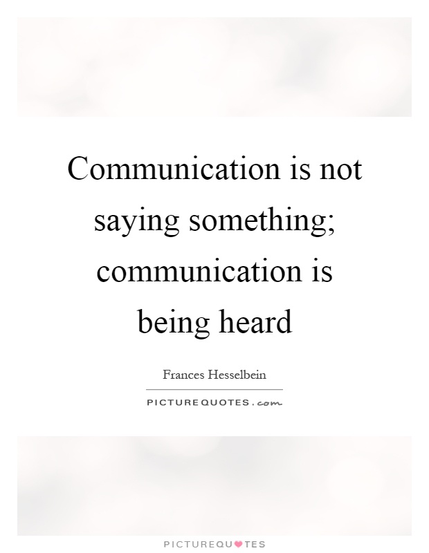 being heard Being heard: mental and verbal strategies for getting your point across we all want to be heard it's gratifying, empowering, and makes us feel valued.