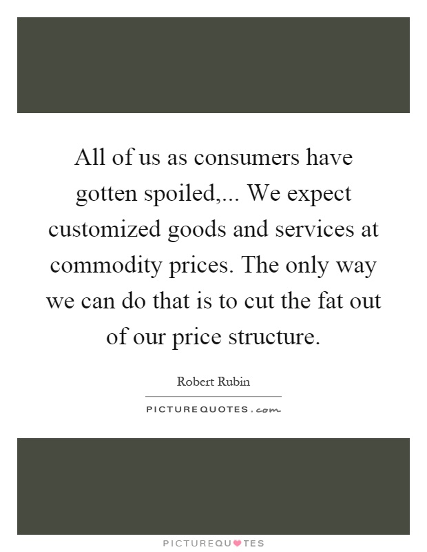 Commodity Quotes Fascinating Commodity Prices Quotes & Sayings  Commodity Prices Picture Quotes