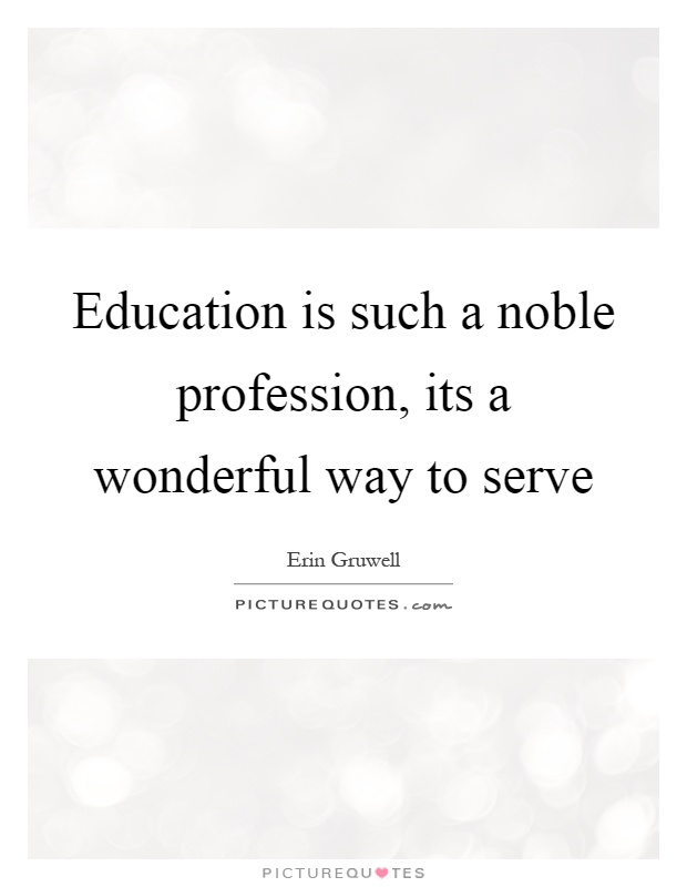 teaching is a noble profession essays Mteach module 1 - professionalism essay by fkelly in curriculum, teacher, and chartered.