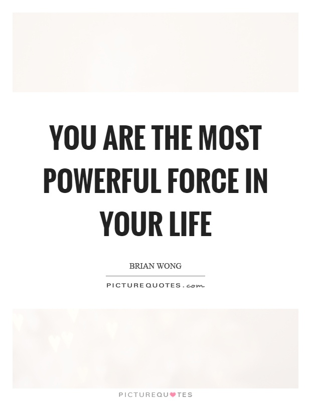 Lifes powerful forces essay
