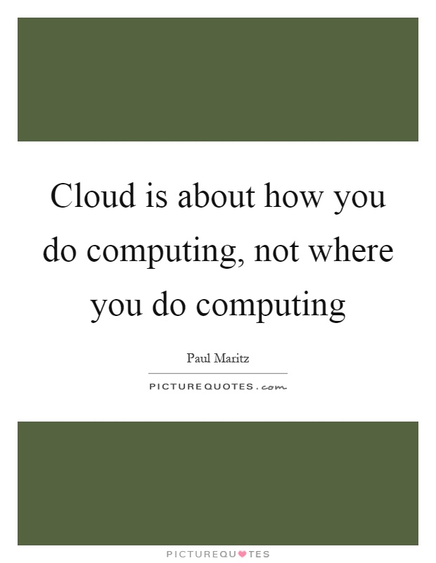 Computing Quotes | Computing Sayings | Computing Picture Quotes