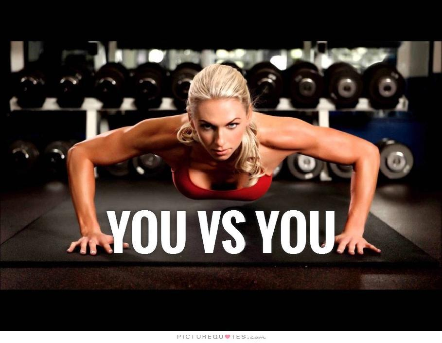 You Vs You Picture Quote #1