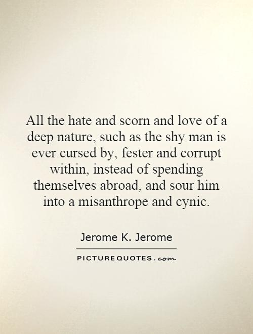 Love Quotes For Him Nature : And Love Quotes Jerome K Jerome Quotes