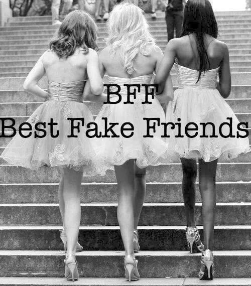 BFF. Best Fake Friends Picture Quote #1