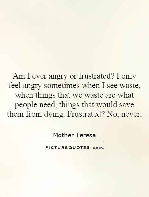 Frustrated Quotes | Frustrated Sayings | Frustrated Picture ...