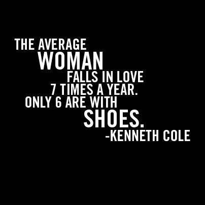 The average woman falls in love 7 times a year. Only 6 are with shoes Picture Quote #1