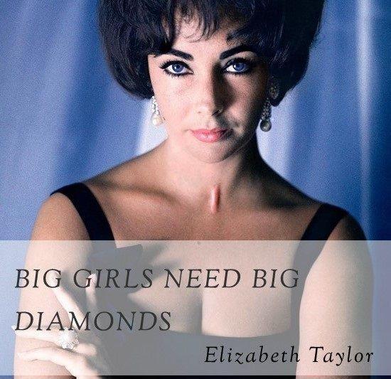 Big girls need big diamonds Picture Quote #2