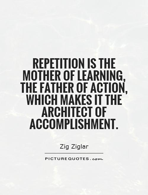 Image result for repetition zig ziglar