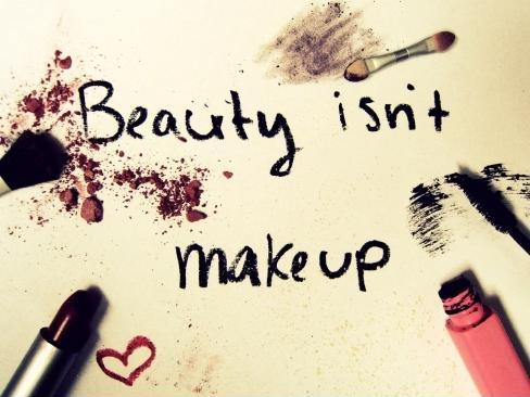Beauty Isnt Makeup Picture Quote 1