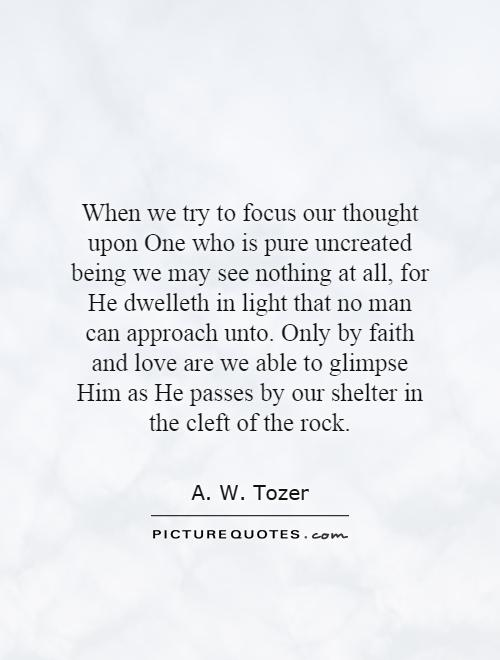Quotes About Him Being The Only One Dwelleth Quotes...