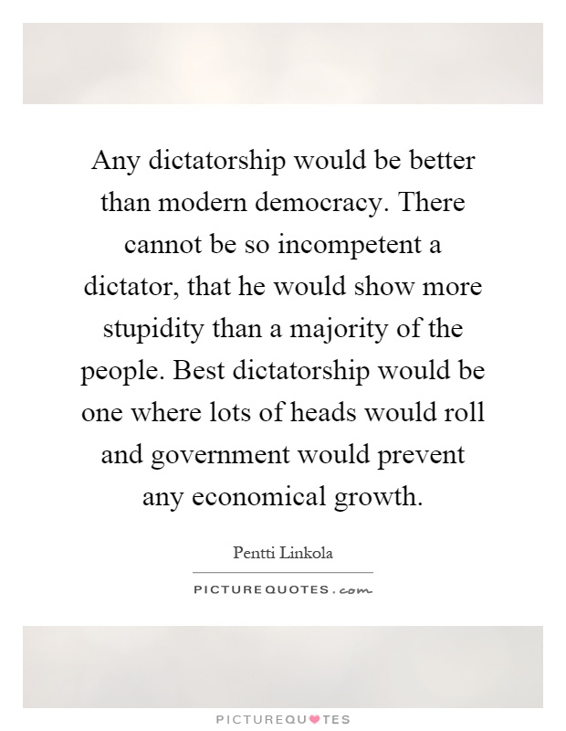 is democracy better than dictatorship essay