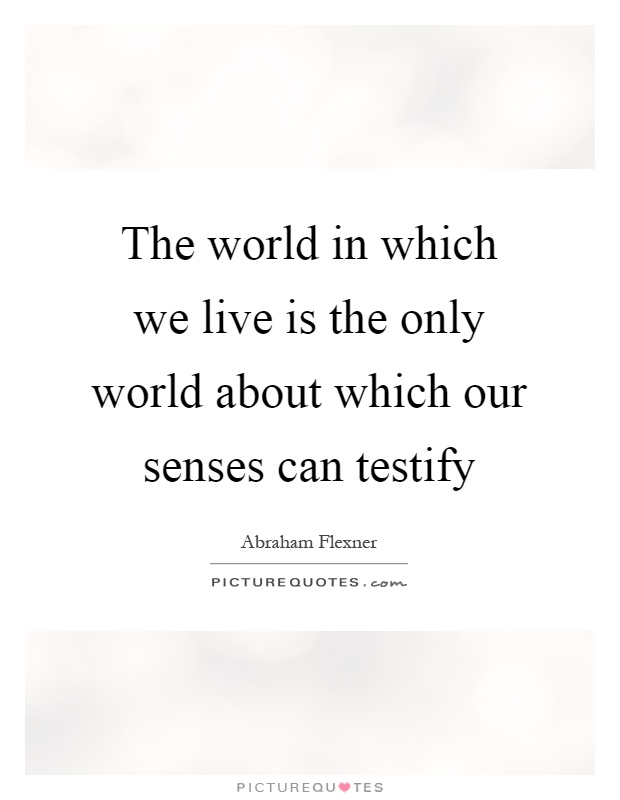 Can You Trust Your Senses?