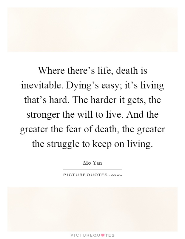 dying as an inevitable element of living Loss is an inevitable part of life, and grief is a natural part of the healing process   loss of a close friend death of a partner death of a classmate or colleague.