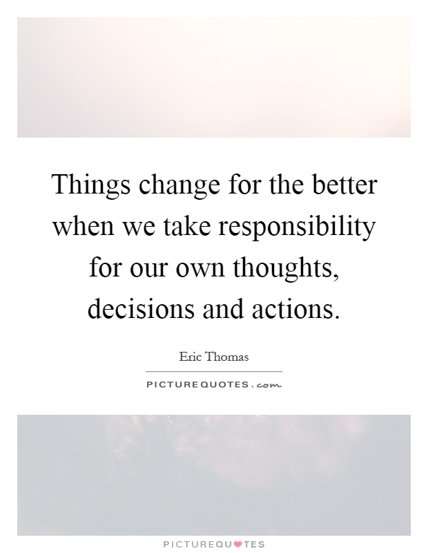 Change For The Better Quotes & Sayings