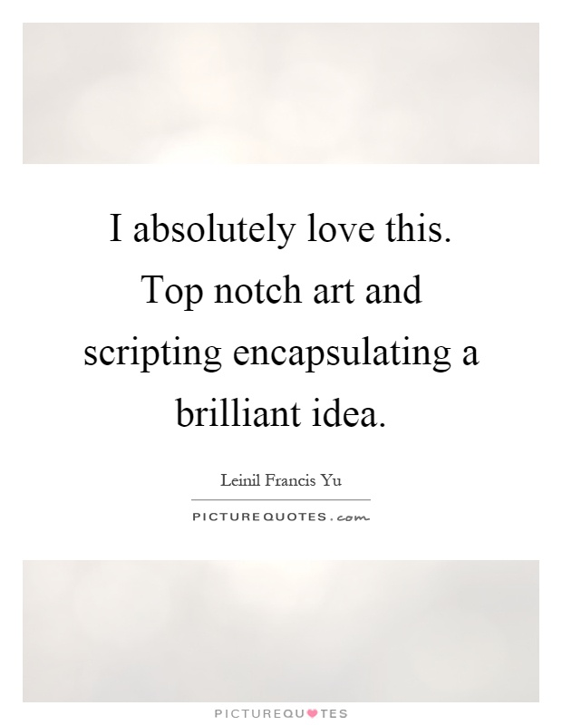 I absolutely love this. Top notch art and scripting encapsulating a brilliant idea Picture Quote #1