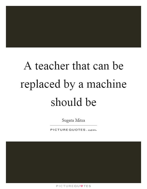 Will technology replace teachers? No, but ...