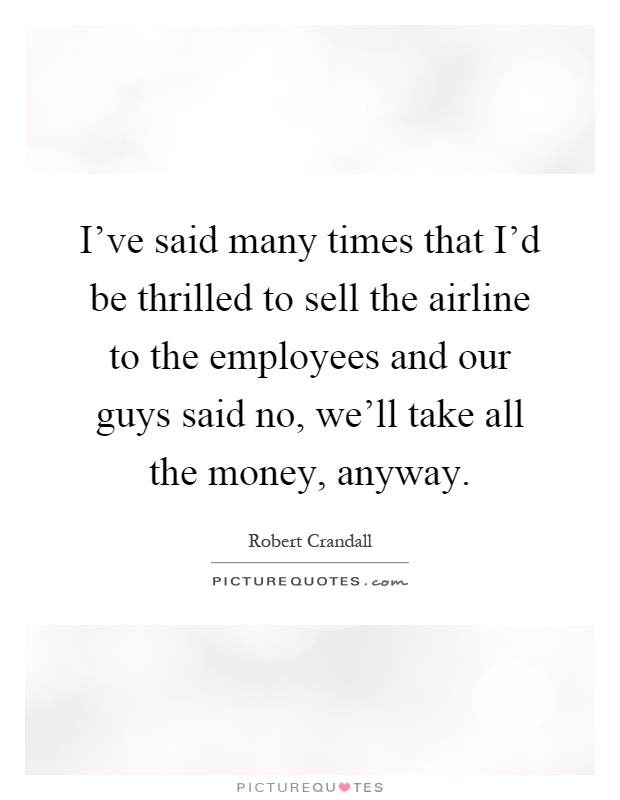 """crandall single guys """"we vanquished those guys  crandall is out of his seat  any consumer who wanted to buy a plane ticket had to make only a single phone call to find ."""