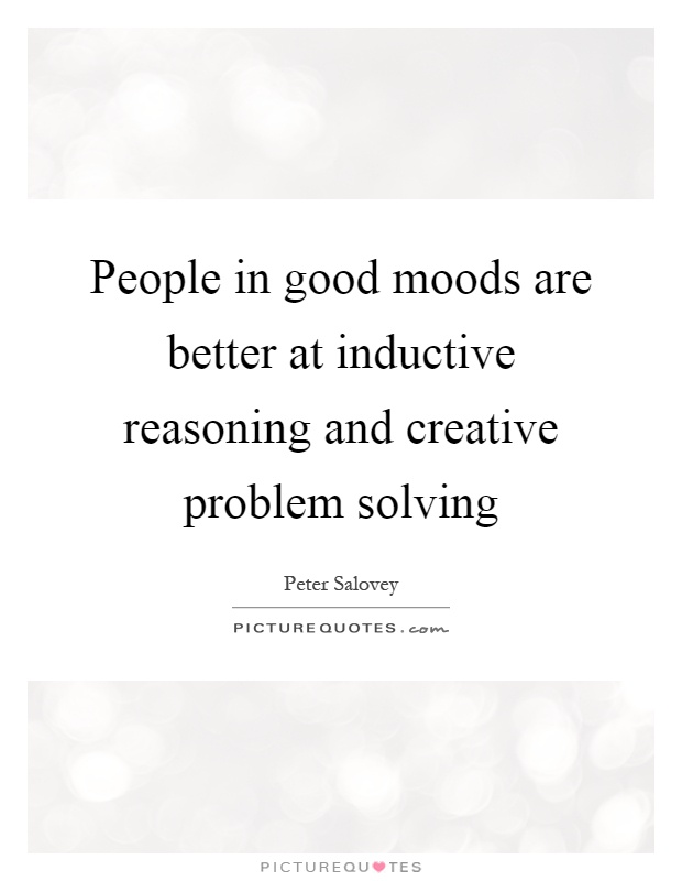 People in good moods are better at inductive reasoning and ...