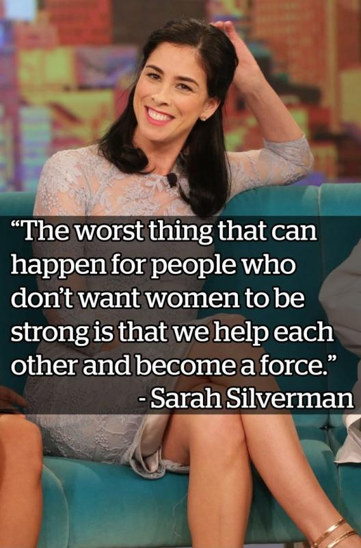The worst thing that can happen for people who don't want women to be strong is that we help each other and become a force Picture Quote #1