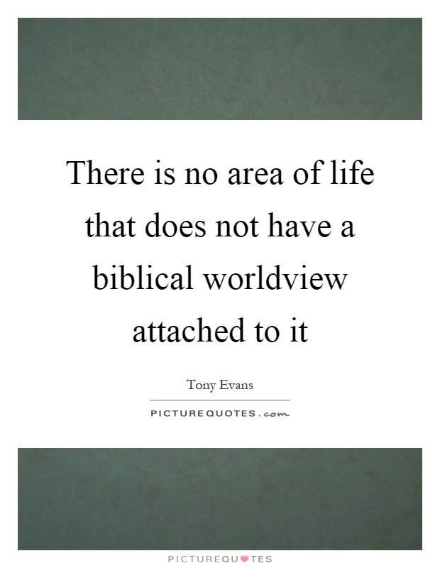 business biblical worldview Genesis 1-2 give us our first picture of the biblical god as a  both in the hidden  places of the greedy heart and in the confidence of a business deal  of pietism  and a dichotomized worldview in which ministry is confined to.