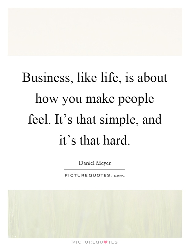 Business like life is about how you make people feel for When was it s a wonderful life made