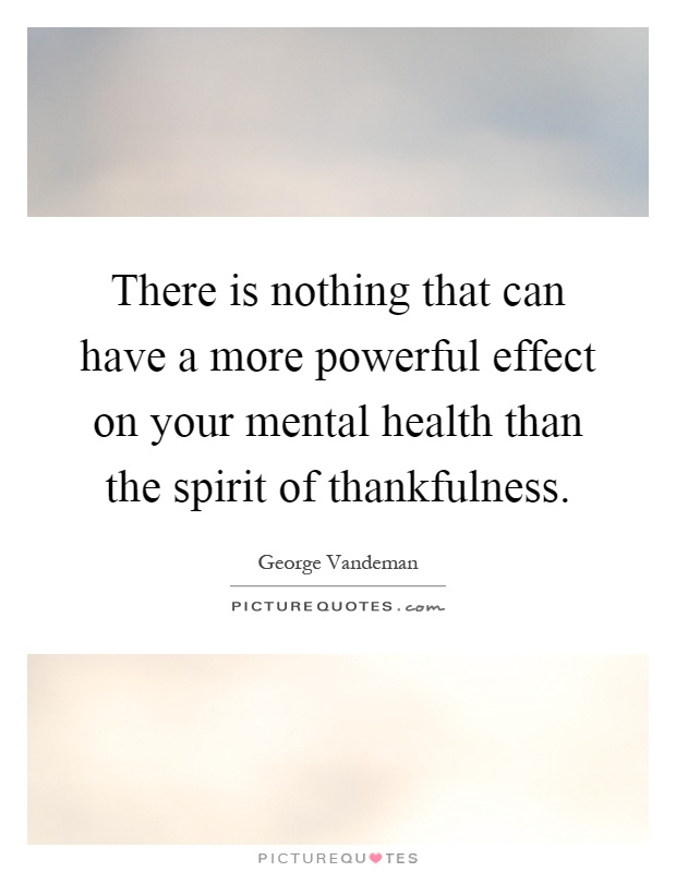 there is nothing that can have a more powerful effect on