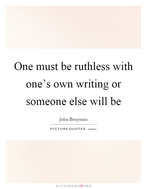 Ruthless Quotes | Ruthless Sayings | Ruthless Picture Quotes