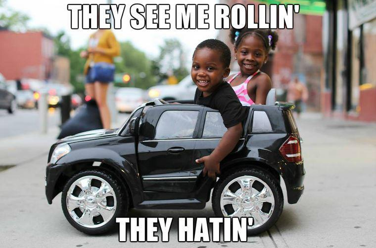 They see me rollin', they hatin' Picture Quote #1