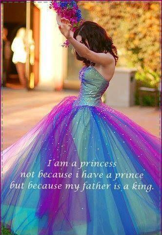 I am a princess, not because I have a prince but because my father is a king Picture Quote #1