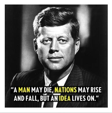 A man may die, nations may rise and fall, but an idea lives on Picture Quote #3