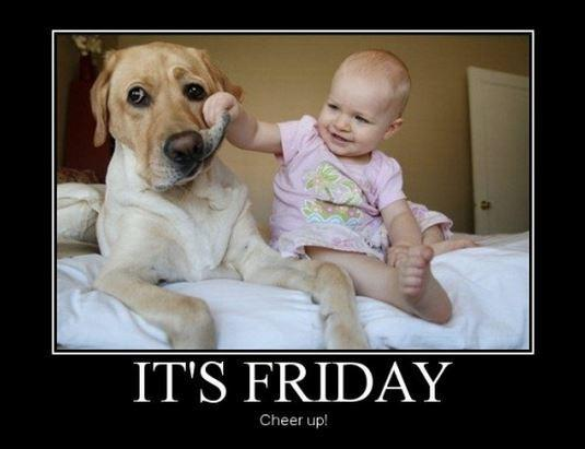 It's Friday. Cheer up Picture Quote #1