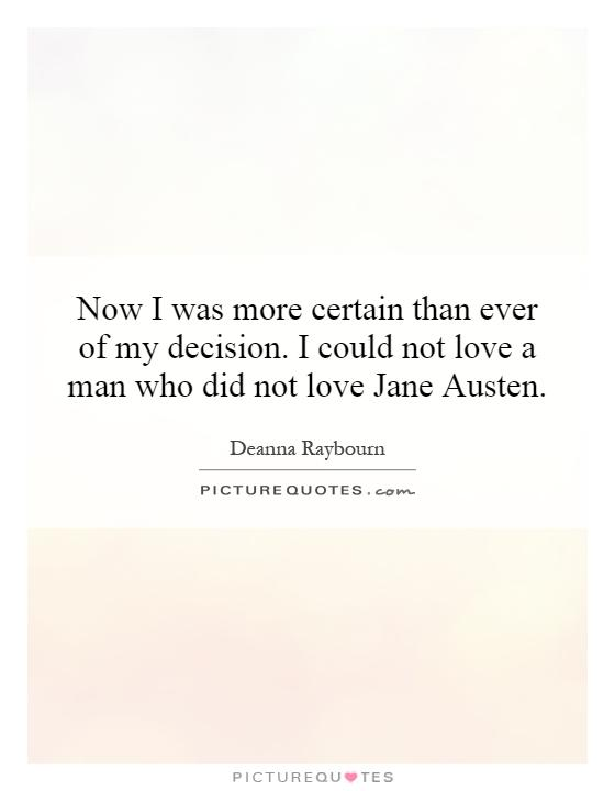 Quotes About Love Jane Austen : Jane Quotes Jane Sayings Jane Picture Quotes