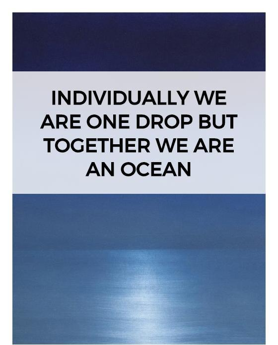 Individually we are one drop but together we are an ocean Picture Quote #1