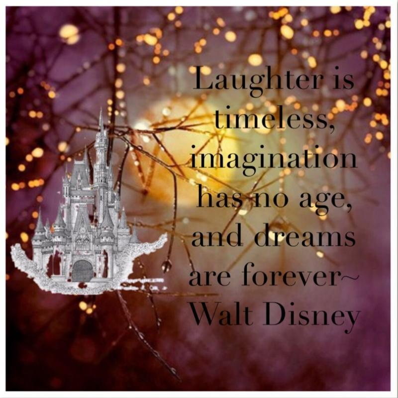 Laughter is timeless, Imagination has no age, and dreams are forever Picture Quote #1