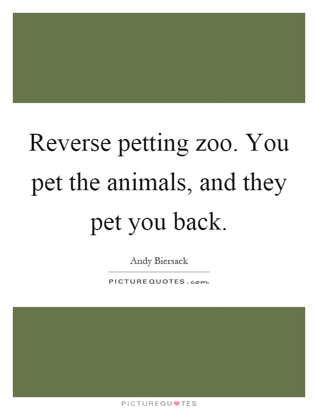 Zoo Quotes  Zoo Sayings  Zoo Picture Quotes