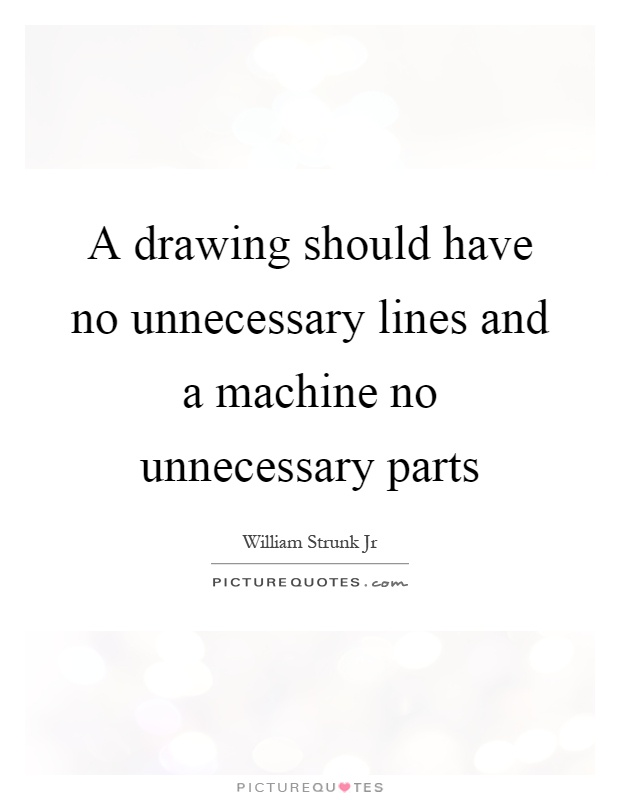 Drawing Smooth Lines Quotes : Machine quotes sayings picture
