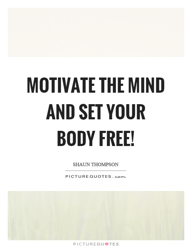 Your Body Quotes | Your Body Sayings | Your Body Picture ...