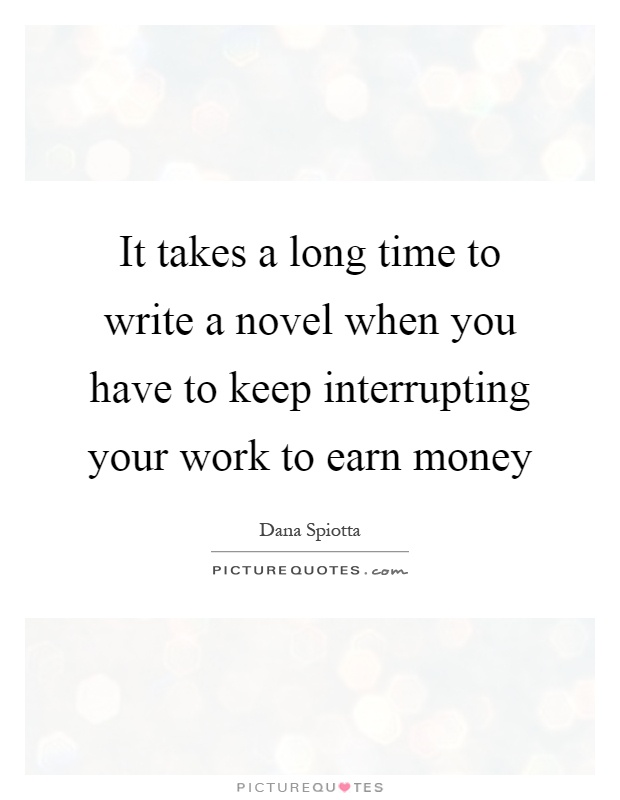 How Long Does It Take To Write A Novel?