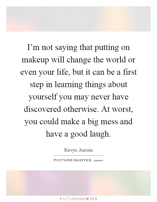 one thing you would change about yourself essay If you could be someone else just for one day, what would you change to be the person you want to be would you change your sense of humour or are you happy with the warped one you're stuck with.