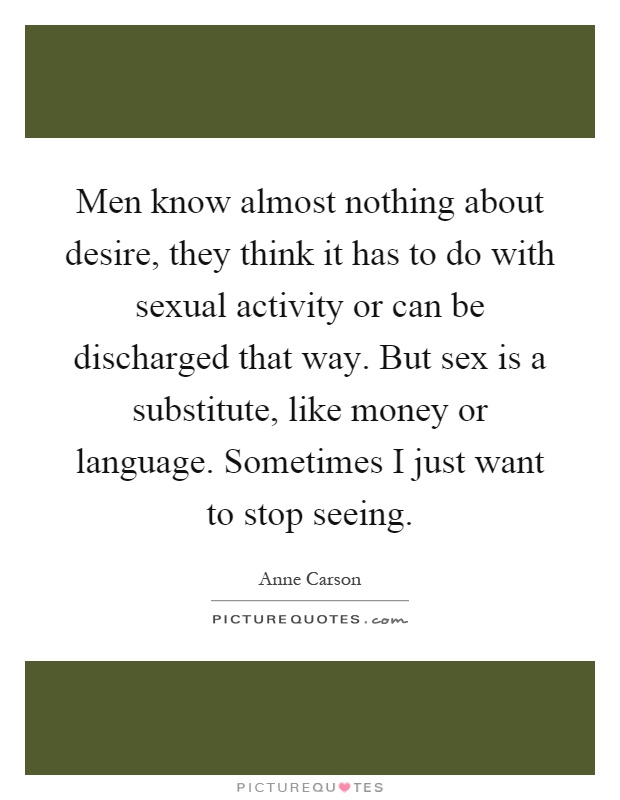 why do men only think about sex